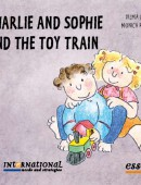 Charlie and Sophie and the Toy Train